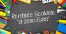 Rentrée Scolaire «à zéro euro»